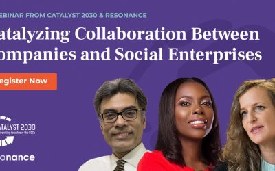 Catalysing Collaboration: How & Why Corporates & Social Enterprises Should Partner to Achieve the Sustainable Development Goals