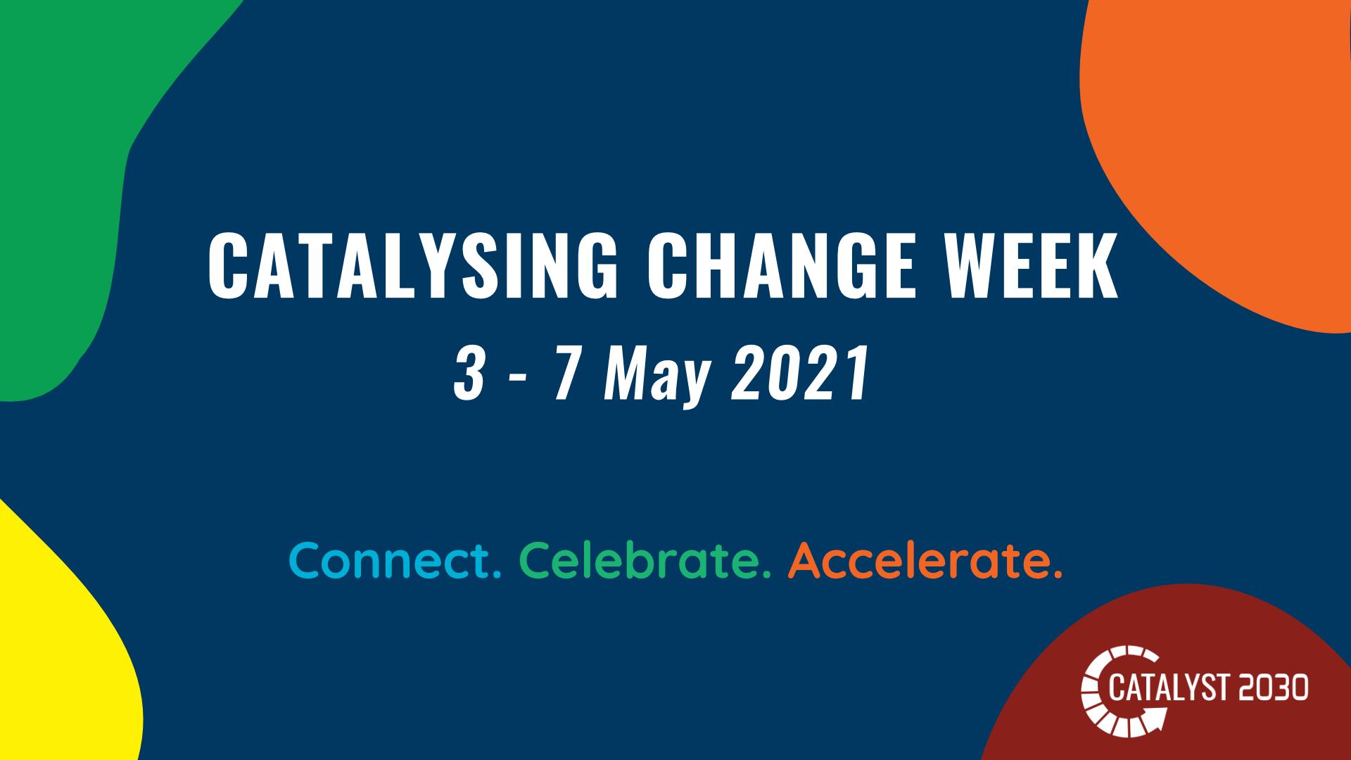 Catalyzing Change Week